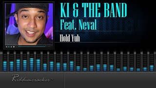 KI & The Band Feat. Neval - Hold Yuh [Soca 2016] [HD]