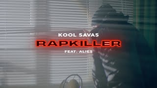 Kool Savas - Rapkiller (feat. Alies) (prod. Supersonic)