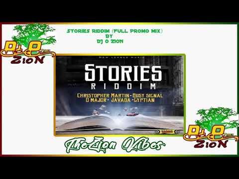 Stories Riddim ✶ PromoMix May 2019✶BusySignal-Gyptian-ChrisMartin➤New League By DJ O. ZION
