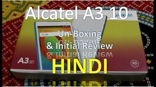 Alcatel A3 10 16 GB 10.1 inch | Unboxing and review
