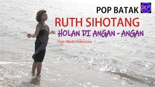 RUTH SIHOTANG - HOLAN DI ANGAN - ANGAN