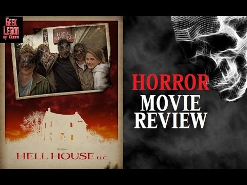HELL HOUSE LLC. (  2015 Gore Abrams ) Found Footage Horror Movie Review