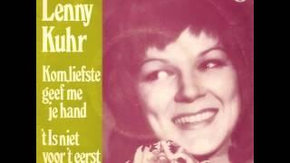 Lenny Kuhr - Kom Liefste Geef Me Je Hand