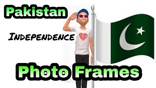pakistan 14 august independence day photo frames new applications for android 2018