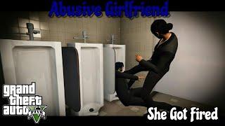 Abusive Girlfriend| She Got Fired| GJG Production