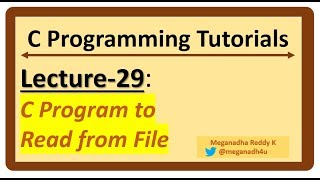 C-Programming Tutorials : Lecture-29 - Read data from FILE [C-Program]