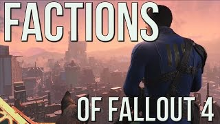 Factions of Fallout 4 (Pre-Fallout 4) - Fallout Complete Story