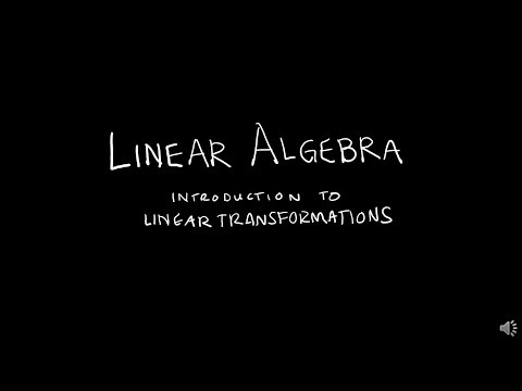 linear-algebra-1.8.2-introduction-to-linear-transformations