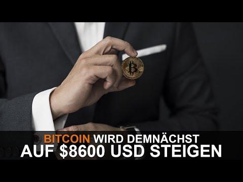 WARUM BITCOIN DEMNÄCHST AUF $8600 USD STEIGEN WIRD
