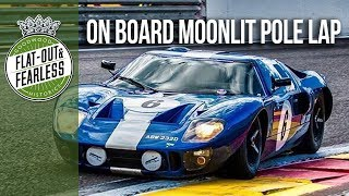 How to qualify a Ford GT40 at Spa at night | on board