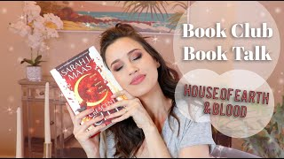 House of Earth and Blood (Crescent City #1) Review - Book Club Book Talk