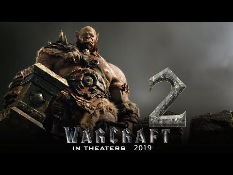 Warcraft 2 (2019 Movie)