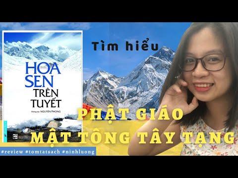 HOA SEN TRÊN TUYẾT || Review & Tóm tắt sách || Tìm hiểu sơ lược về Phật giáo Mật tông Tây Tạng