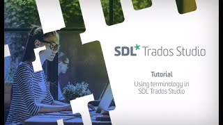 how to use terminology in SDL Trados Studio 2019