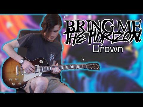 Bring Me The Horizon - Drown (Guitar & Bass Cover w/ Tabs)