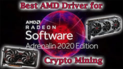 Best AMD Driver for Crypto Mining 2020