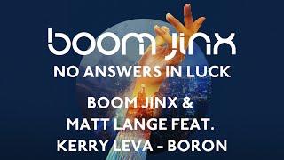 Boom Jinx & Matt Lange feat. Kerry Leva - Boron