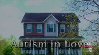 AUTISM IN LOVE  trailer THE EXTRAORDINARY FILM FESTIVAL 2015
