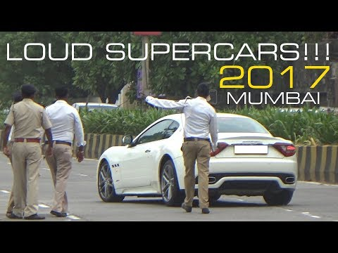 BEST OF LOUD SUPERCARS OF INDIA | MUMBAI 2017