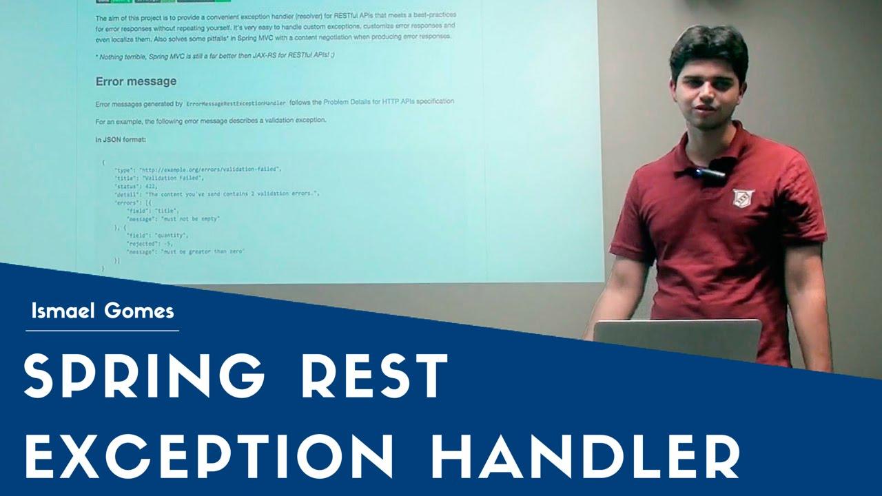 Spring Rest Exception Handler | Ismael Gomes | Papo Reto