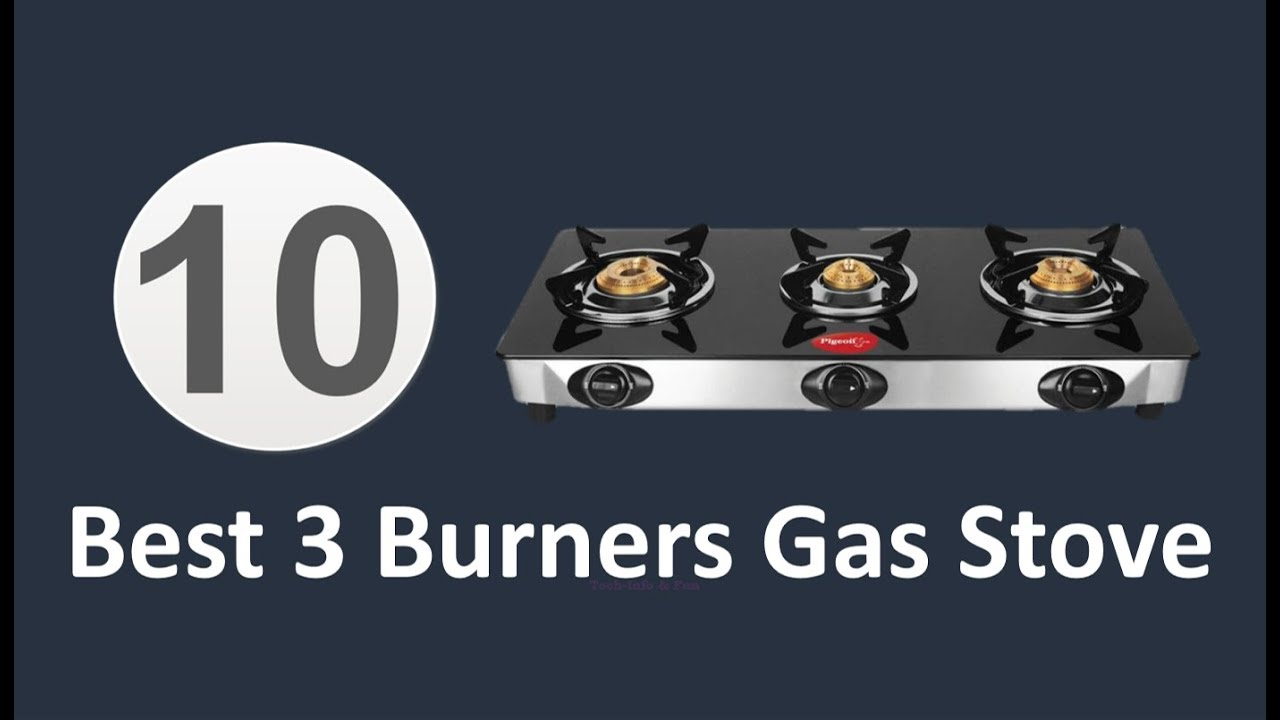 10 Best Gas Stove In India 2019 With Price 3 Burner Top