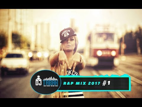 RAP MIX 2017 - BY DJ TABAK