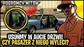 Czy pasażer może wypaść z auta bez drzwi? - Pogromcy Mitów GTA San Andreas! #27