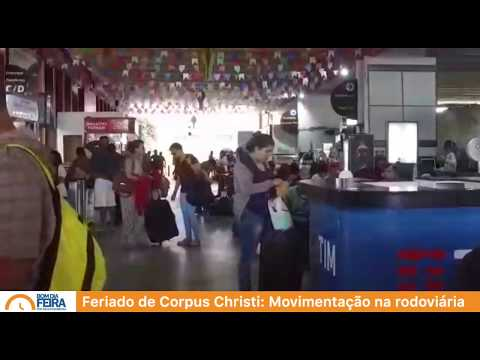 Feriado de Corpus Christi: Movimentação na rodoviária