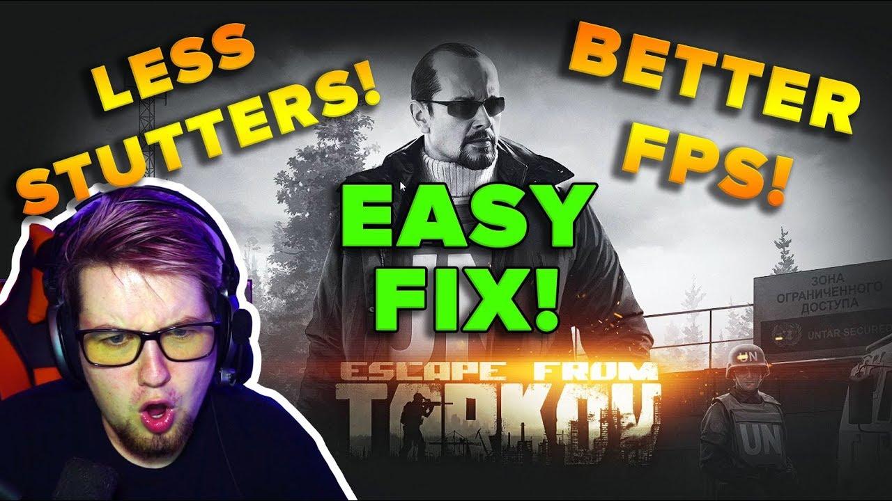 SIMPLE FIX FOR BETTER FPS & LESS STUTTERS | Escape from Tarkov | TweaK