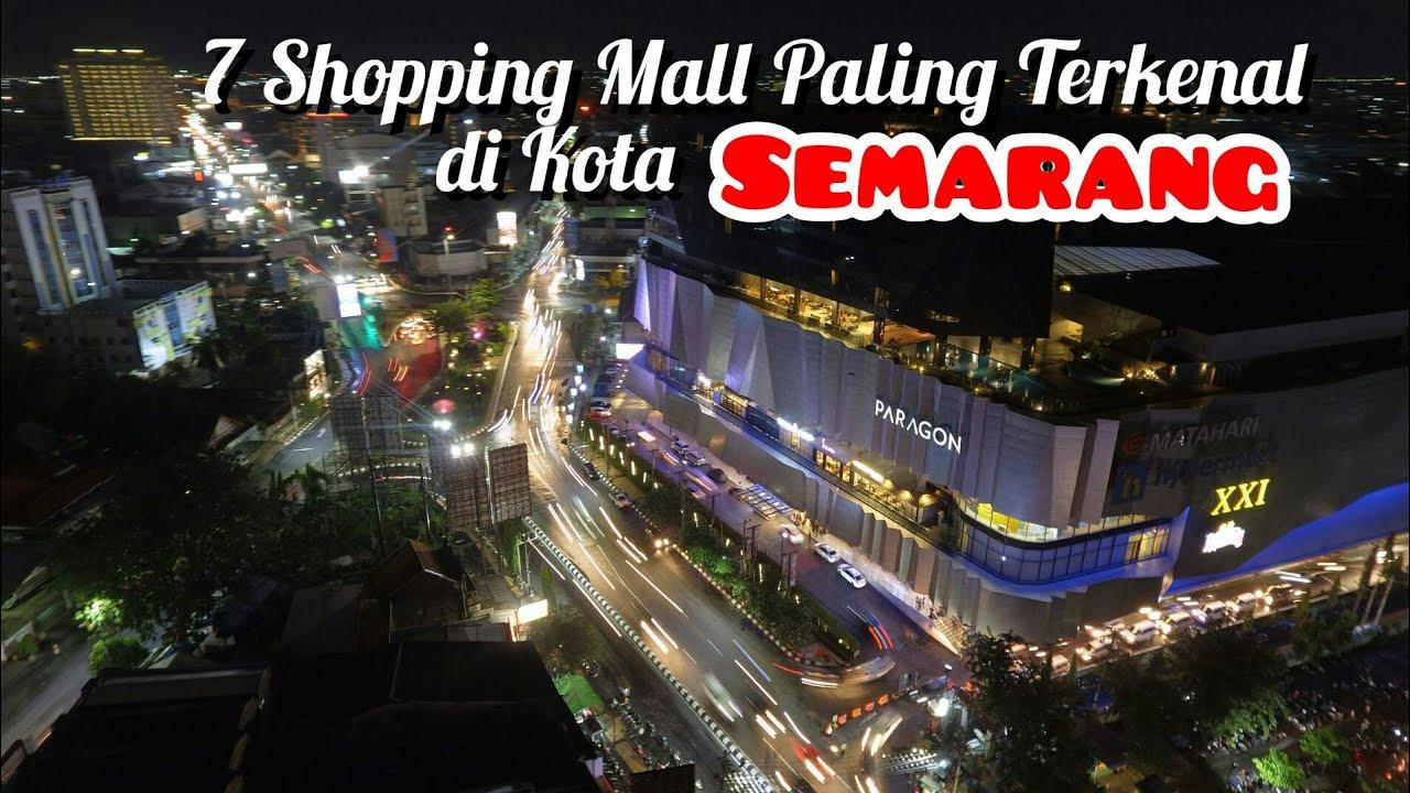 7 Pusat Perbelanjaan Paling Terkenal di Semarang yang wajib Kamu Kunjungi