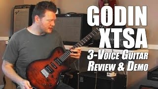 Godin XTSA Guitar Review Overview Demo