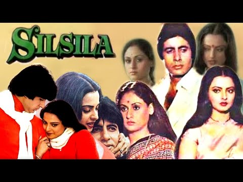 Download Silsila Full Movie Story Amitabh Bachchan Rekha