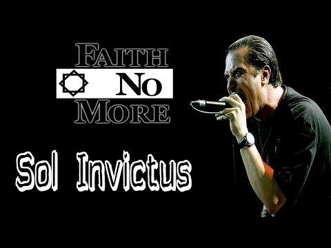 Faith No More - Sol Invictus [Lyrics inglés/Español]