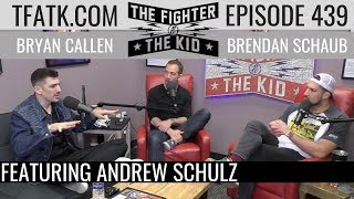 Download lagu The Fighter and The Kid - Episode 439: Andrew Schulz