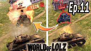 WOT Blitz   World of Lolz (Ep.11) [Funny Moments]