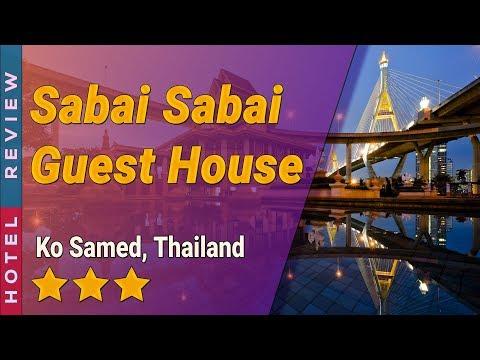Sabai Sabai Guest House hotel review   Hotels in Ko Samed   Thailand Hotels