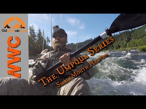The Umpqua Series - More Fish, More Rapids, More Disaster