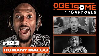 Romany Malco | #GetSome Ep. 123 with Gary Owen