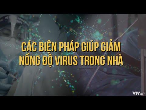 Các biện pháp giúp giảm nồng độ virus trong nhà   COVID-19 phòng và chống   Tập 6