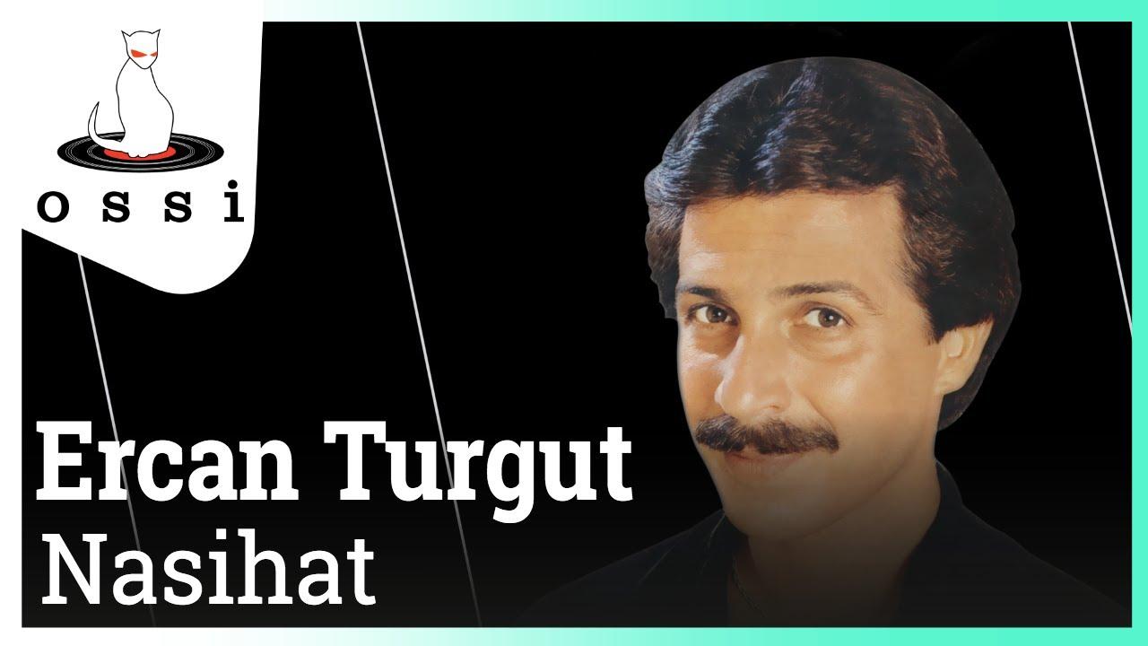 Ercan Turgut - Nasihat