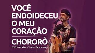 Nando Cordel - Você Endoideceu Meu Coração / Chororô - DVD (Ao Vivo)
