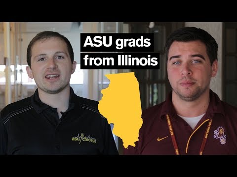 Why I came to Arizona State University: ASU grads from Illinois