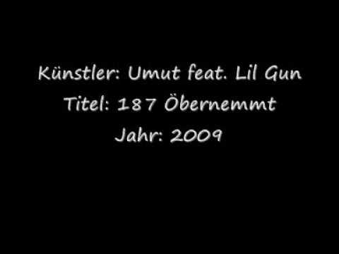 Umut Feat. Lil Gun - 187 Öbernemmt