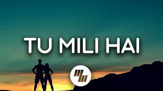 Tu Mili Hai Lyrics | VIP 2 Lalkar | Dhanush, Amala Paul