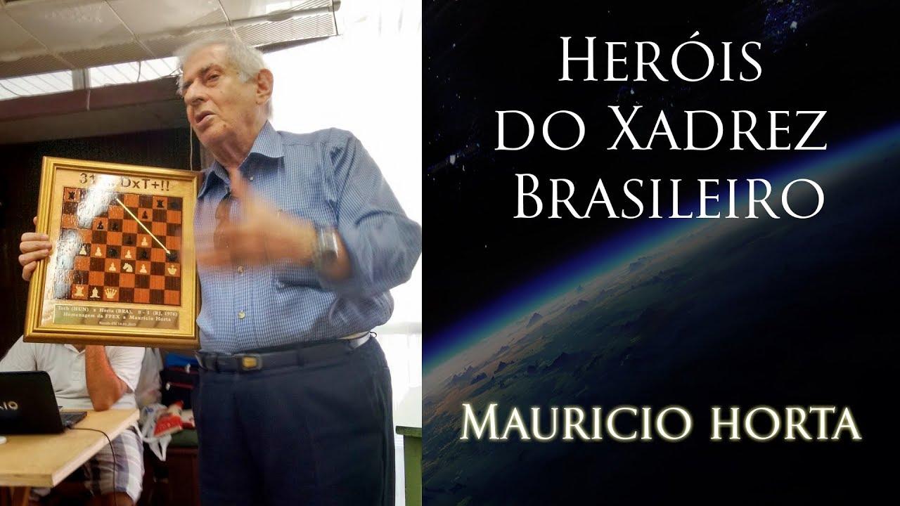 Heróis do Xadrez Brasileiro - Mauricio Horta - YouTube