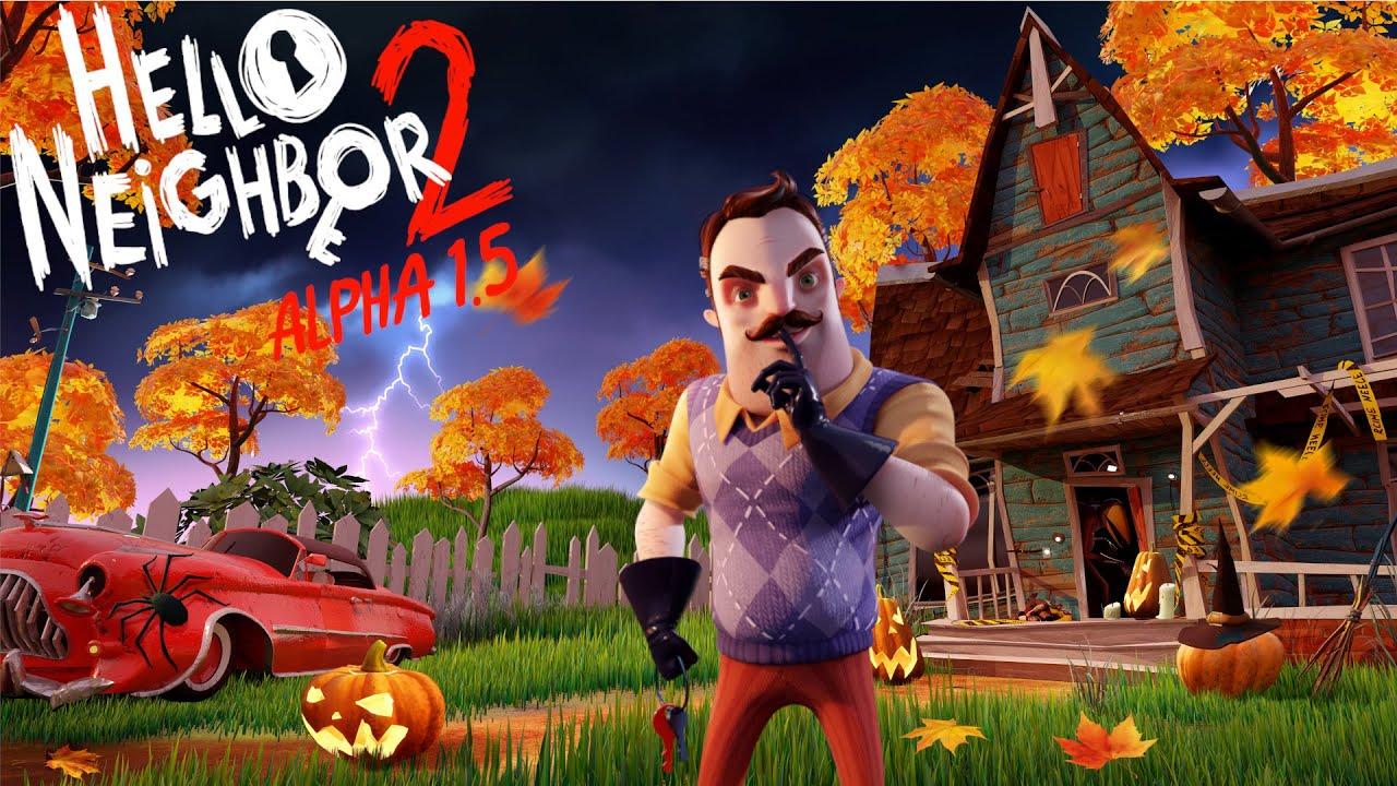DOWNLOAD: Hello Neighbor 2 - Full Alpha 1 Gameplay (No ...