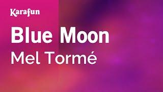 Karaoke Blue Moon - Mel Tormé *