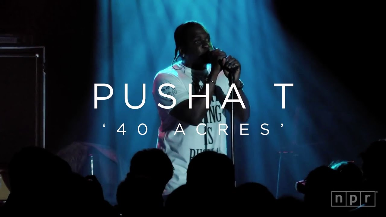 Pusha T, '40 Acres' | NPR MUSIC FRONT ROW