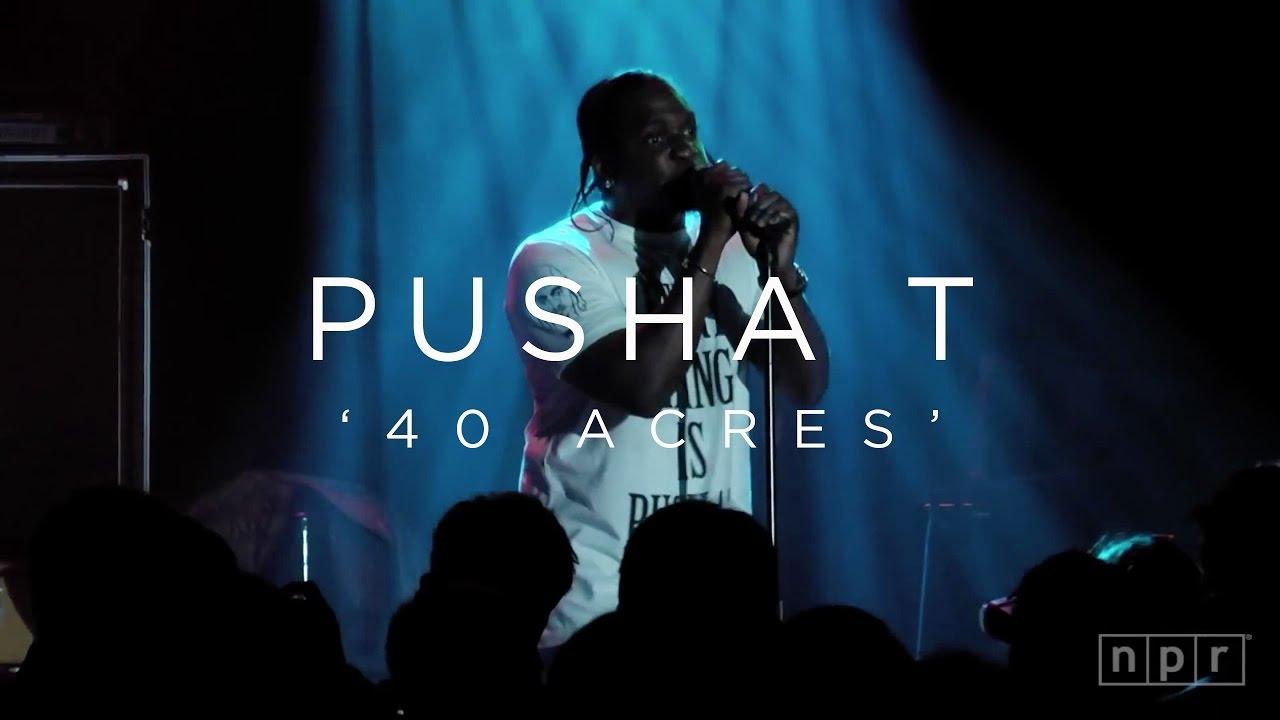 Pusha T, '40 Acres' | NPR MUSIC FRONT ROW