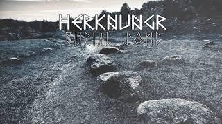 Herknungr - Burial Song (Dark Pagan Folk/Ambient)